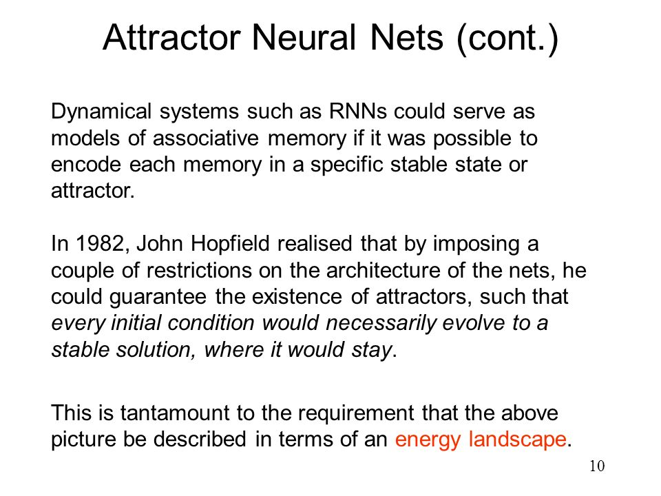 Attractor Neural Nets (cont.)