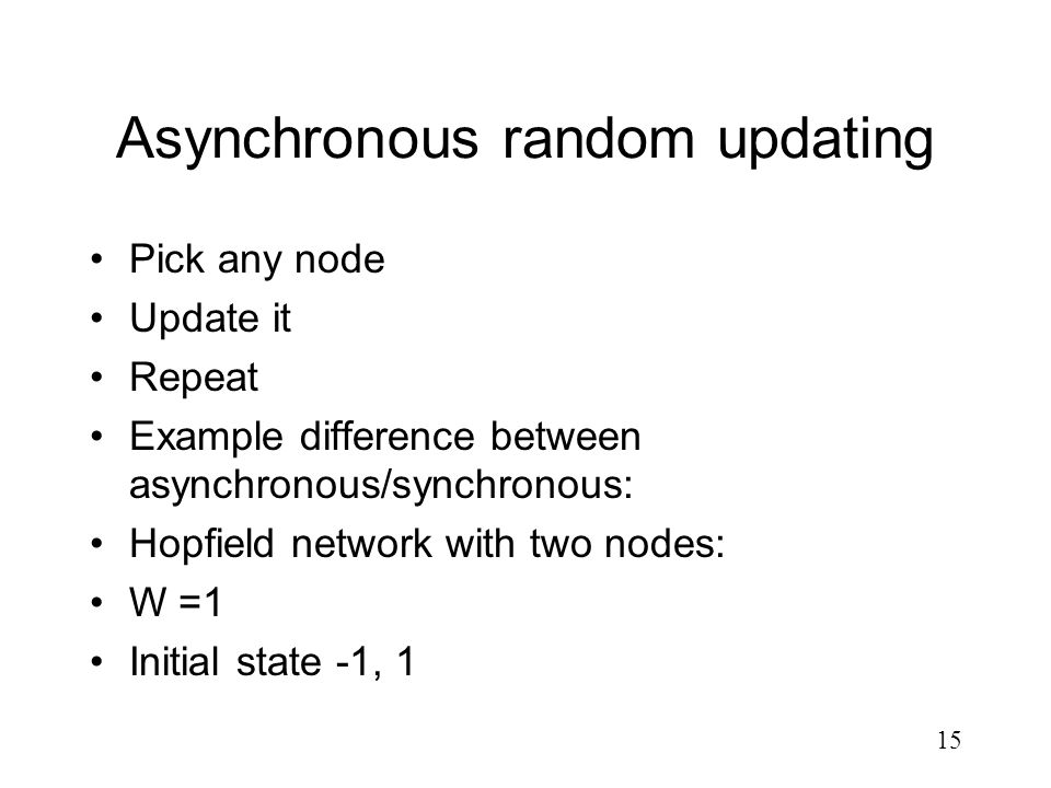 Asynchronous random updating
