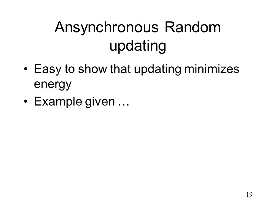 Ansynchronous Random updating