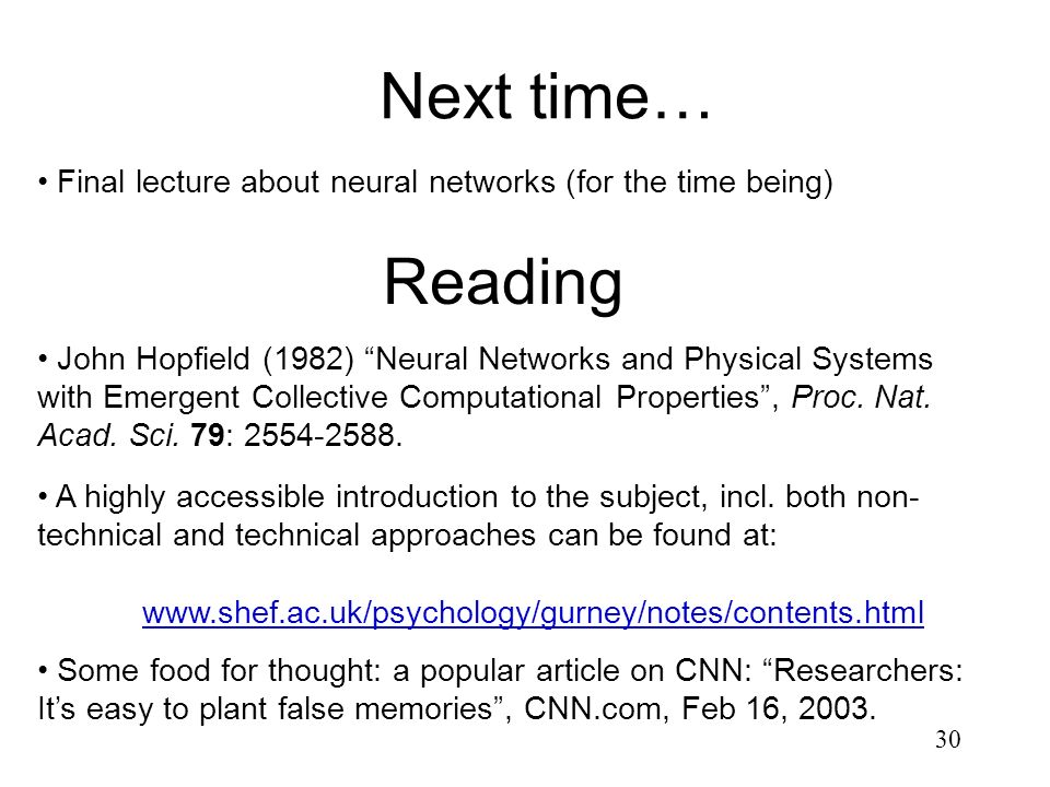 Next time… Final lecture about neural networks (for the time being) Reading.