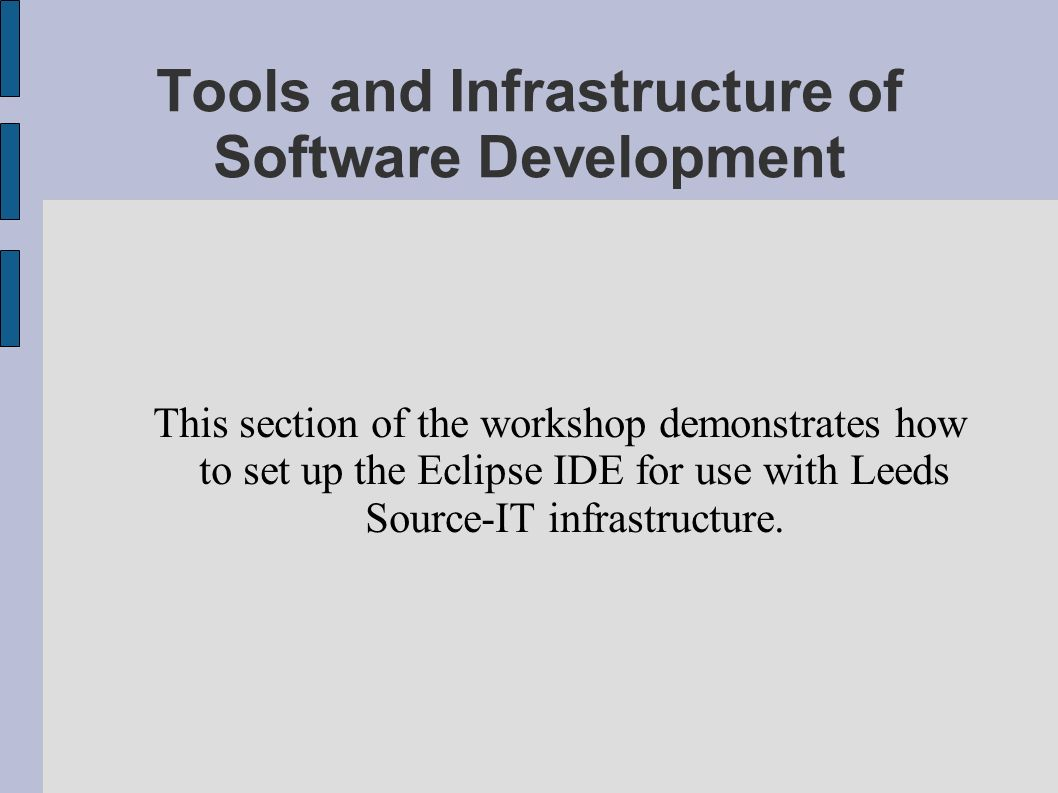 Tools and Infrastructure of Software Development