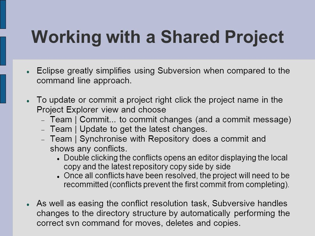 Working with a Shared Project