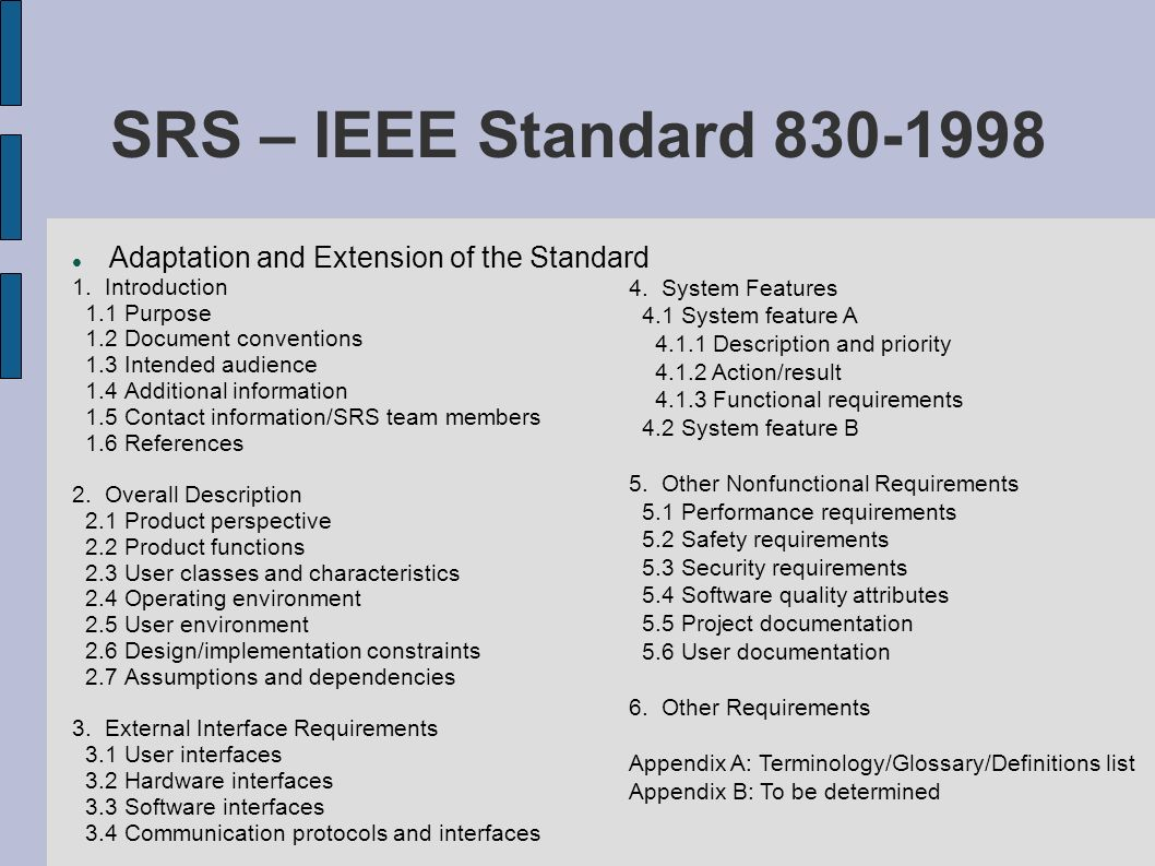 SRS – IEEE Standard 830-1998 Adaptation and Extension of the Standard