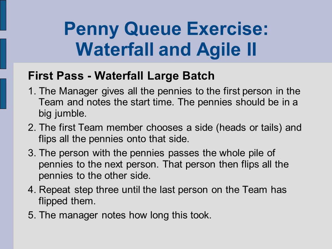 Penny Queue Exercise: Waterfall and Agile II
