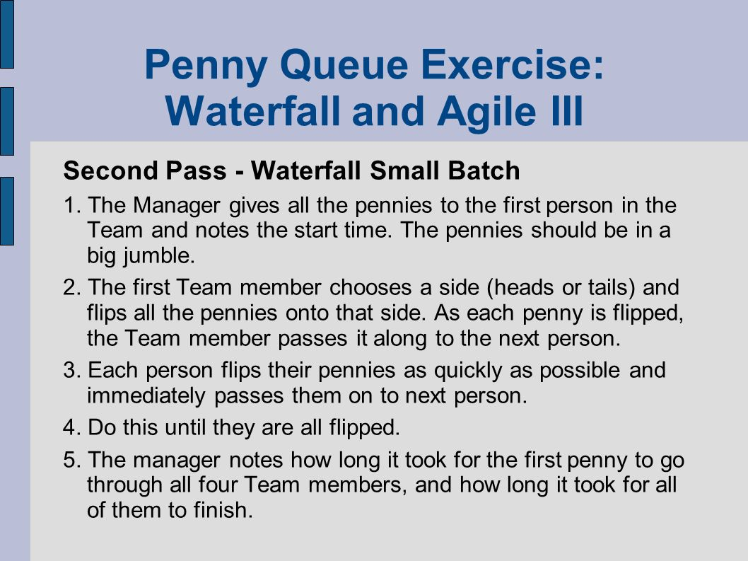 Penny Queue Exercise: Waterfall and Agile III