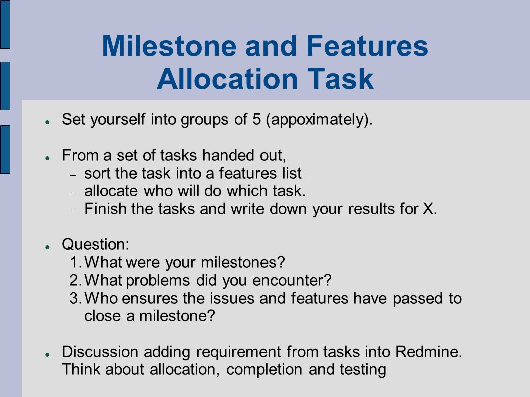 Milestone and Features Allocation Task