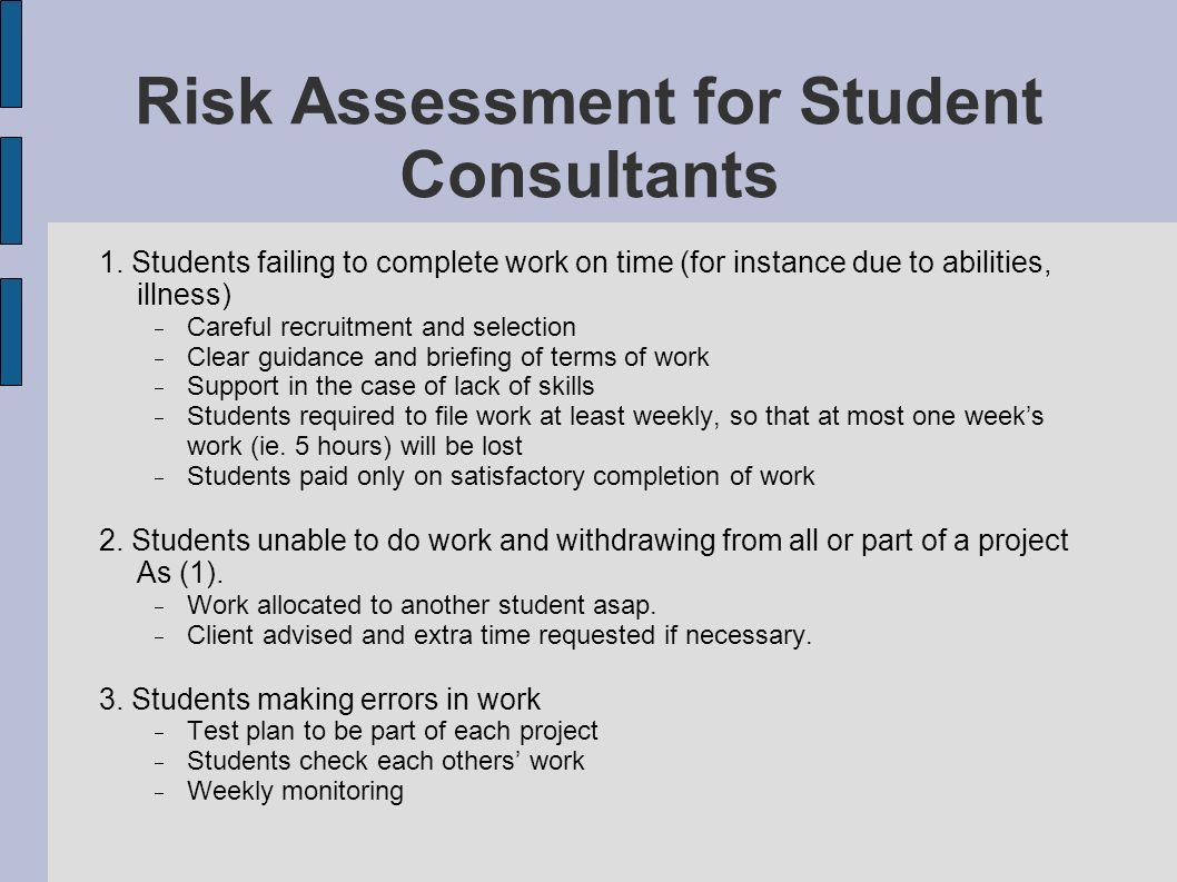 Risk Assessment for Student Consultants