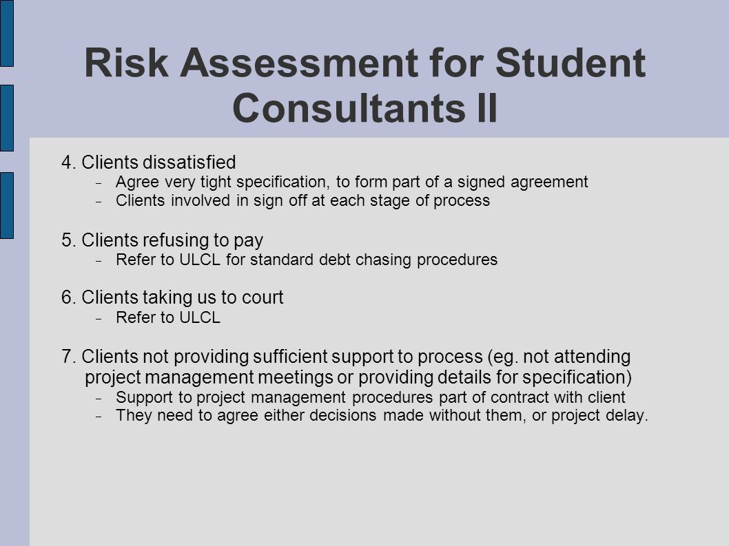 Risk Assessment for Student Consultants II