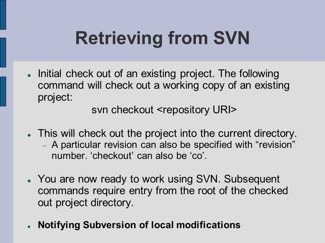svn checkout <repository URI>