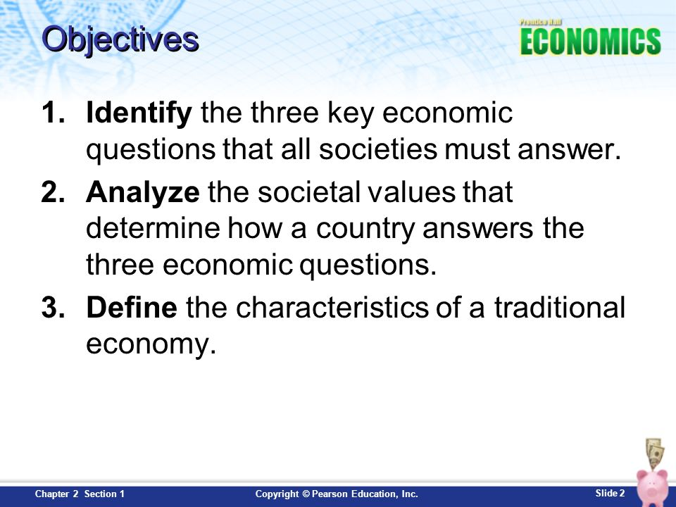 objectives identify the three key economic questions that all societies must answer