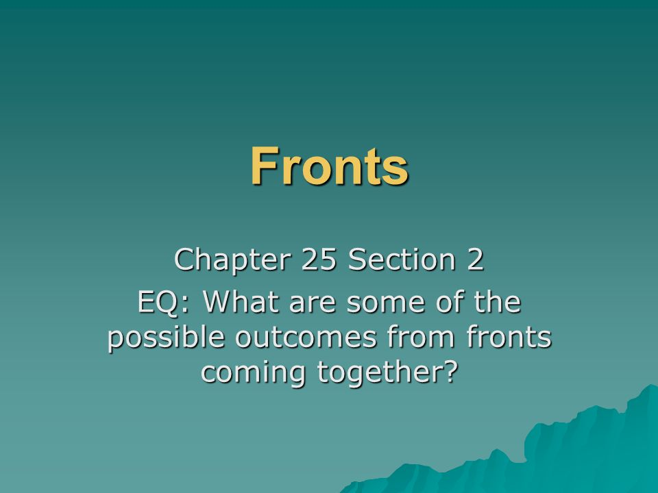 Fronts Chapter 25 Section 2