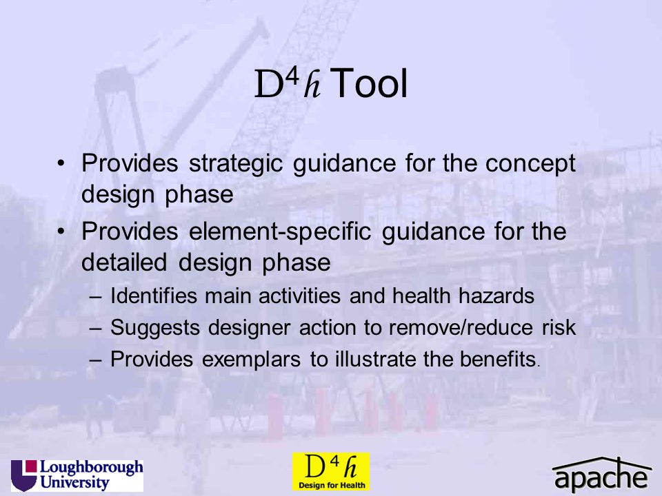 D4h Tool Provides strategic guidance for the concept design phase