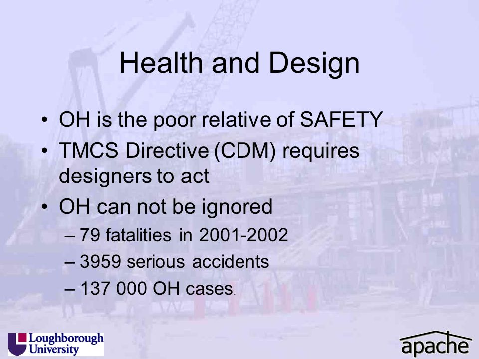 Health and Design OH is the poor relative of SAFETY