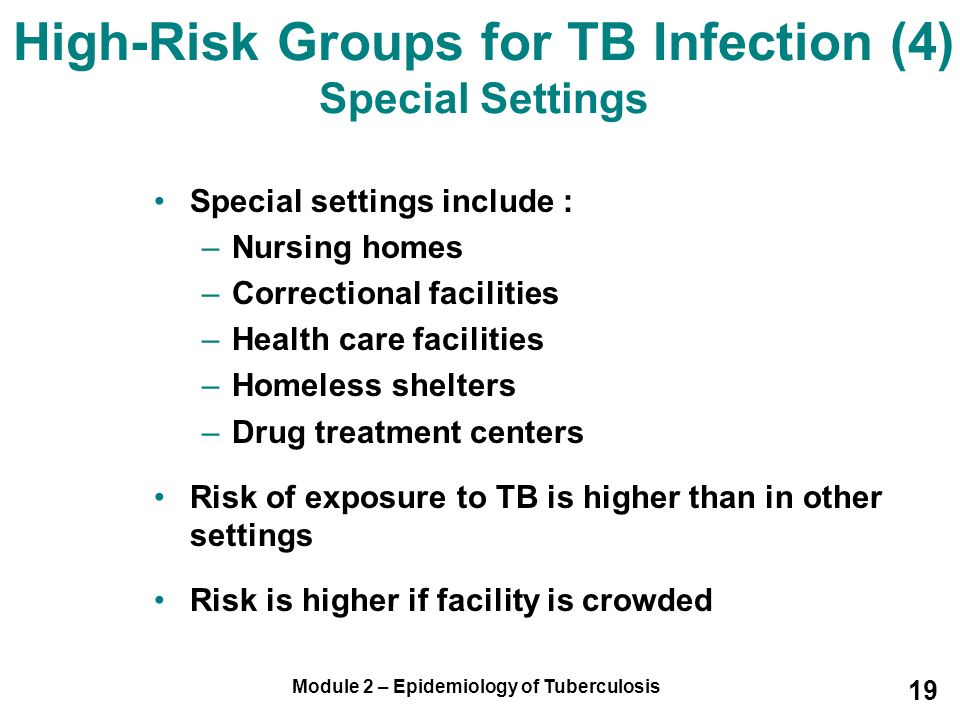 High-Risk Groups for TB Infection (4) Special Settings