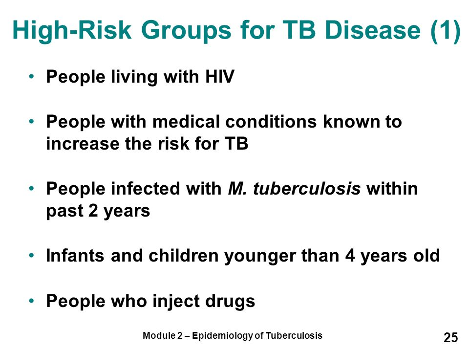 High-Risk Groups for TB Disease (1)