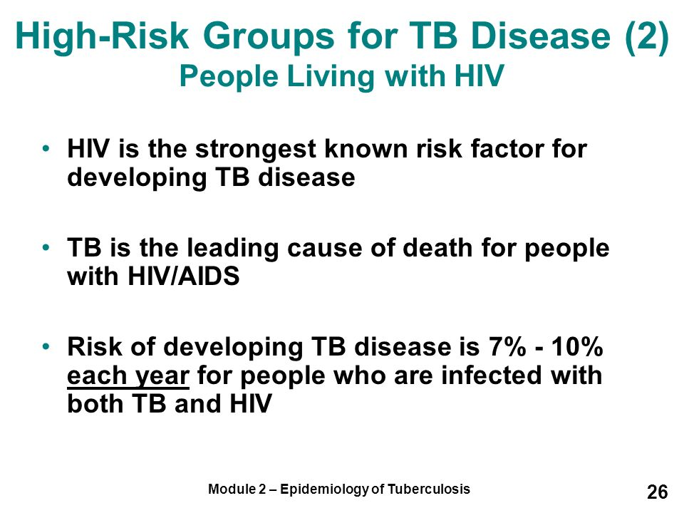 High-Risk Groups for TB Disease (2) People Living with HIV