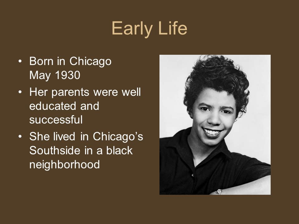 Early Life Born in Chicago May 1930