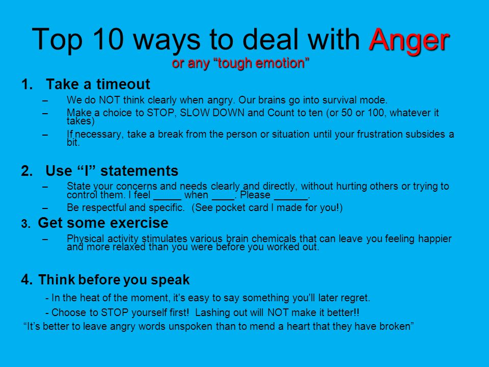 Top 10 ways to deal with Anger or any tough emotion
