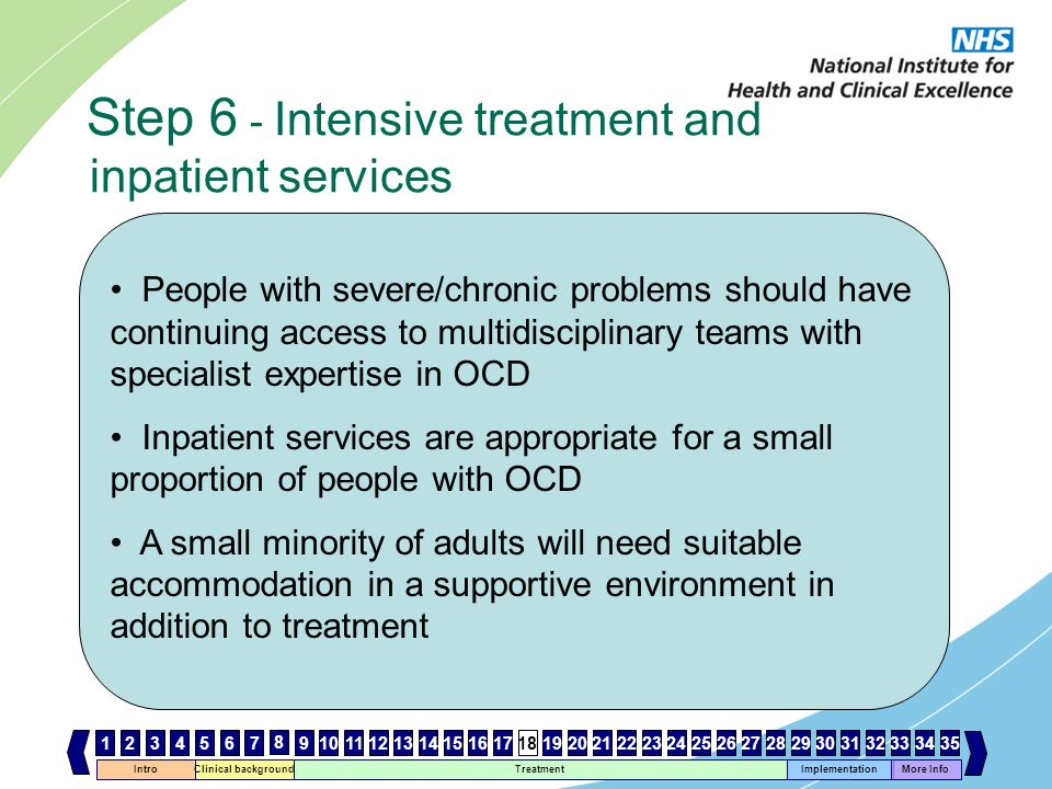 Step 6 - Intensive treatment and inpatient services