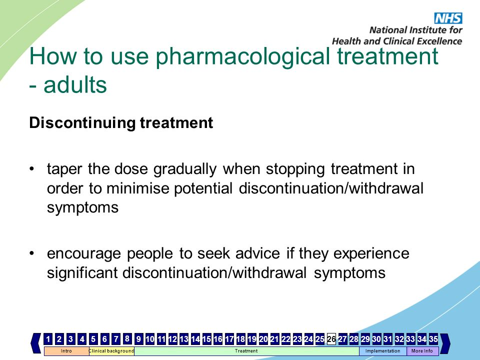 How to use pharmacological treatment - adults