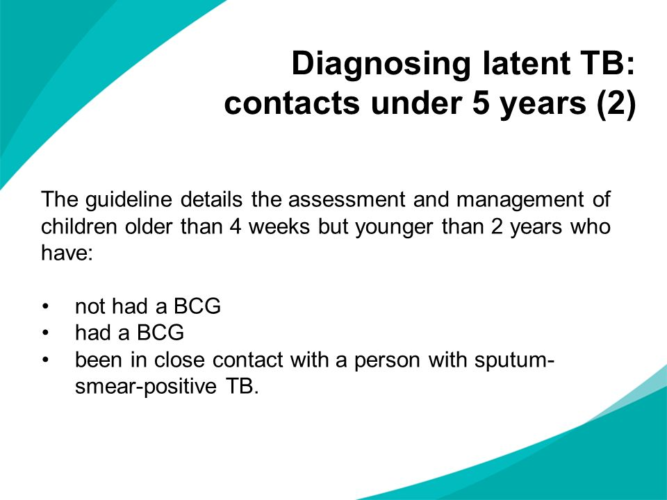 Diagnosing latent TB: contacts under 5 years (2)