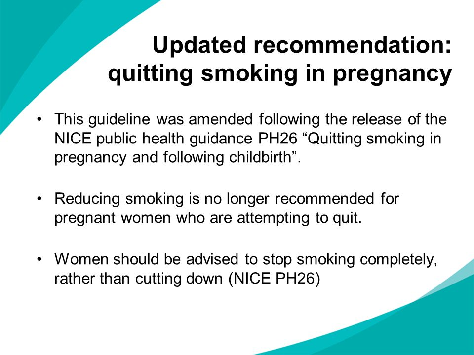 Updated recommendation: quitting smoking in pregnancy