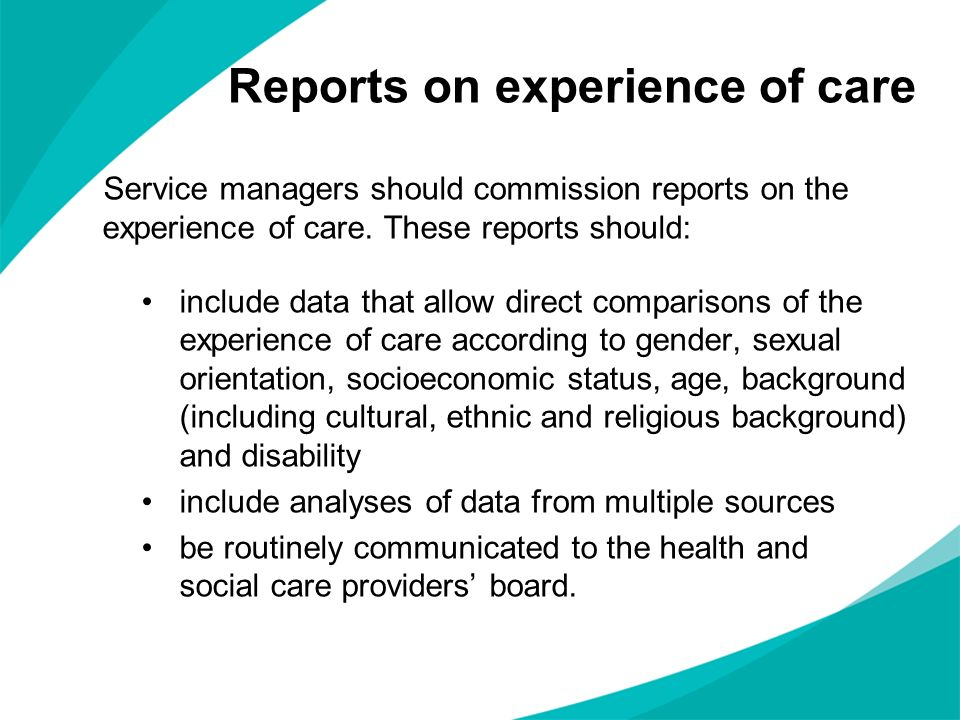 Reports on experience of care
