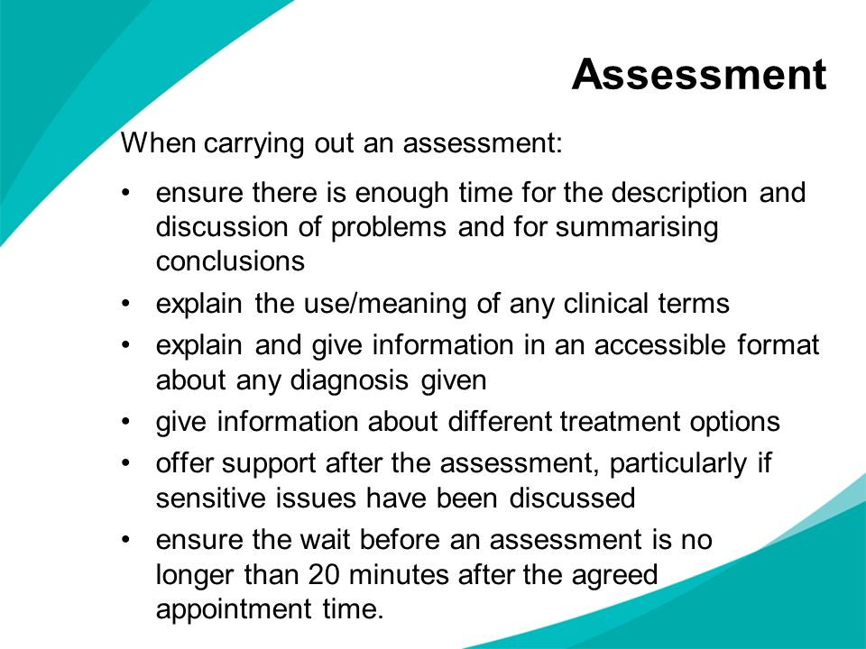 Assessment When carrying out an assessment: