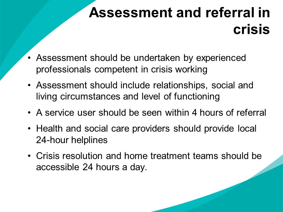 Assessment and referral in crisis