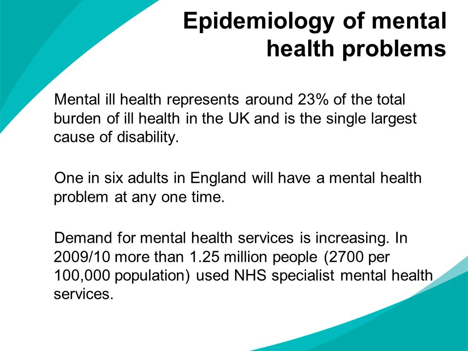 Epidemiology of mental health problems