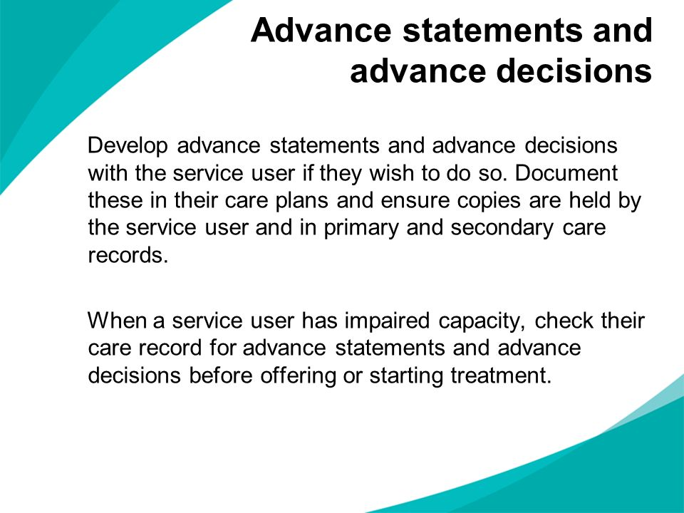 Advance statements and advance decisions