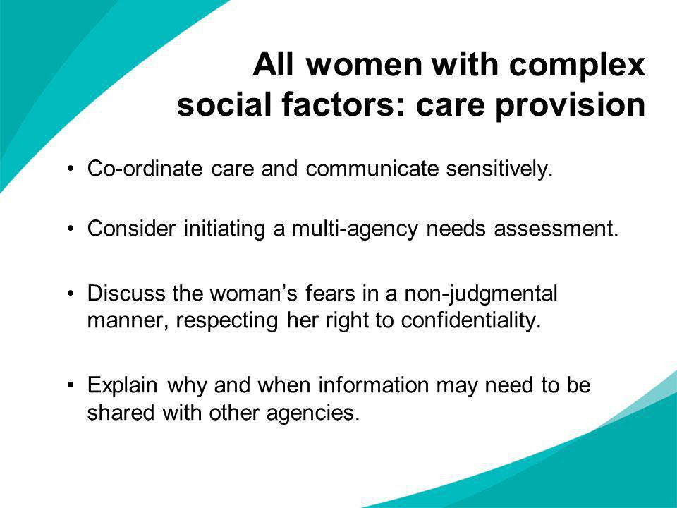 All women with complex social factors: care provision