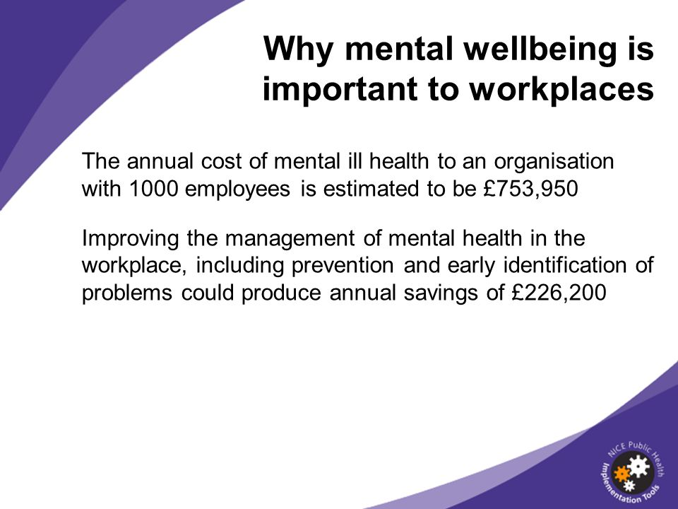 Why mental wellbeing is important to workplaces