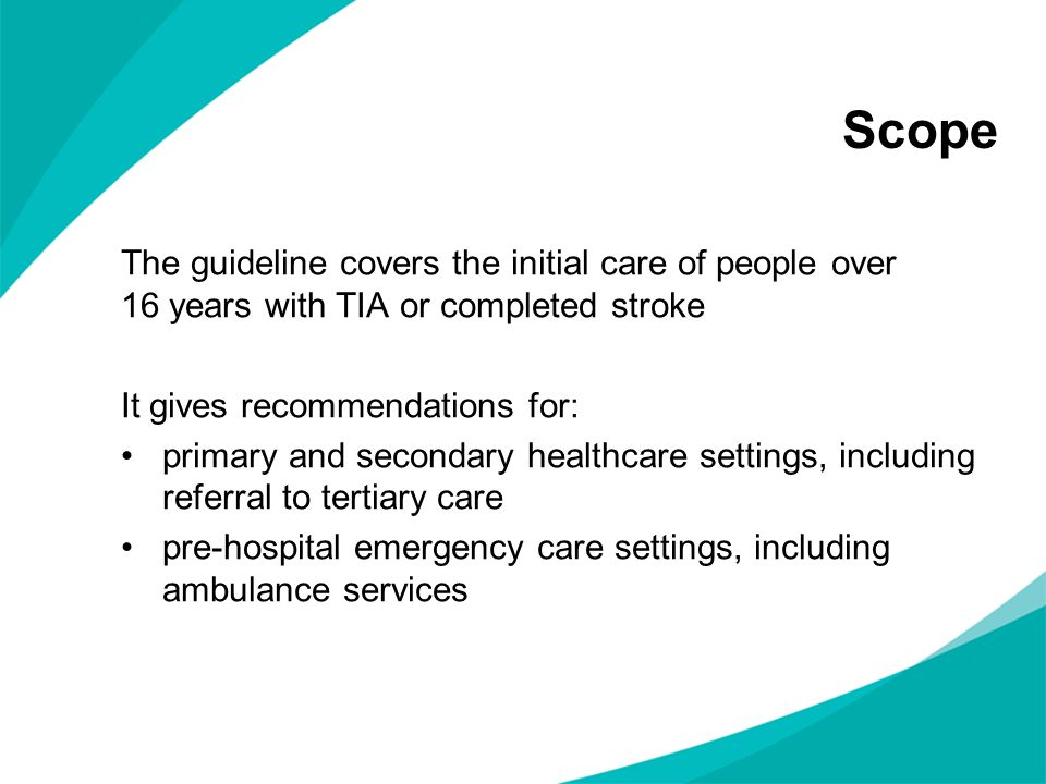 Scope The guideline covers the initial care of people over