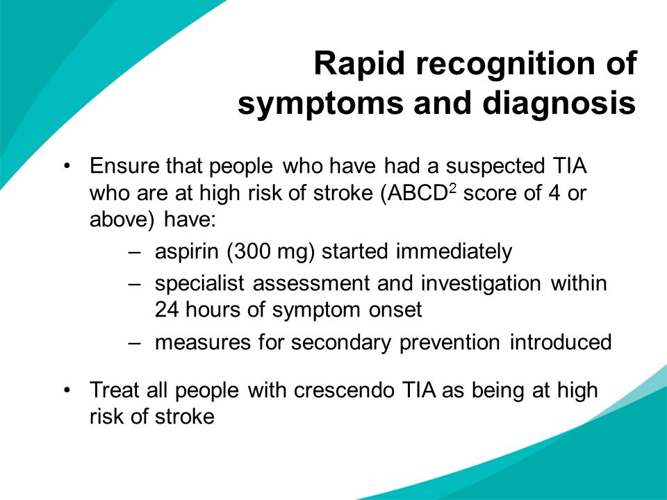 Rapid recognition of symptoms and diagnosis
