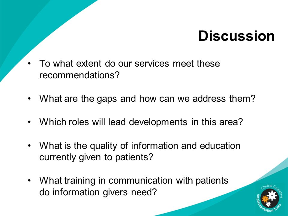 Discussion To what extent do our services meet these recommendations