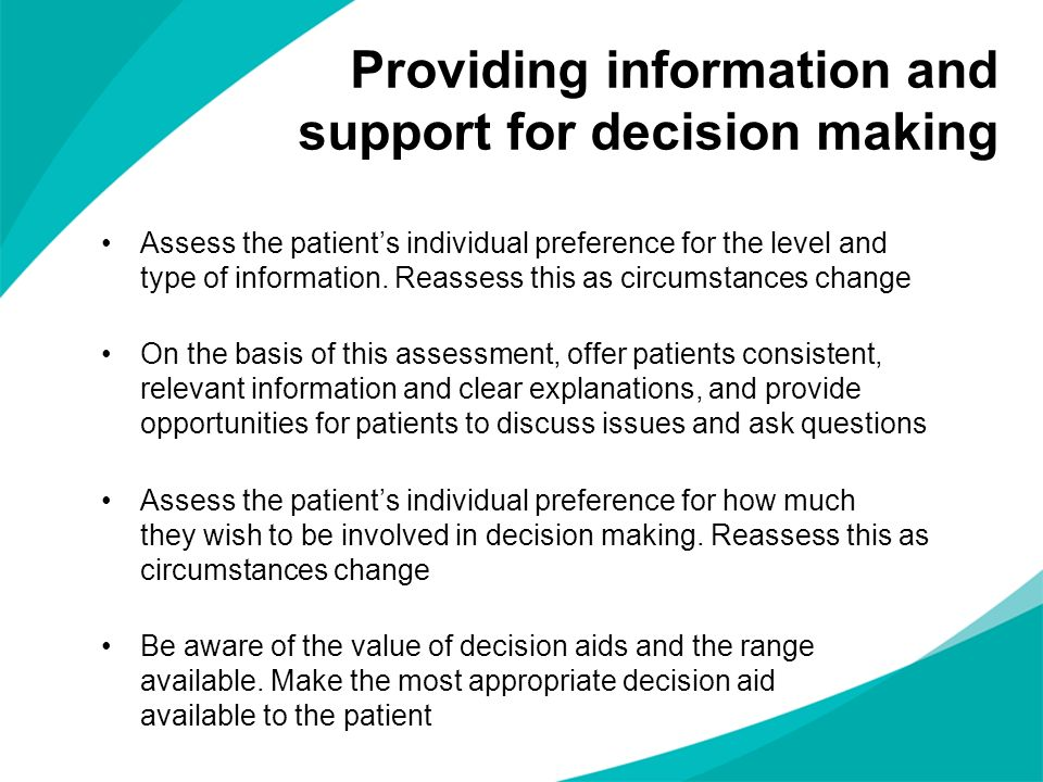 Providing information and support for decision making