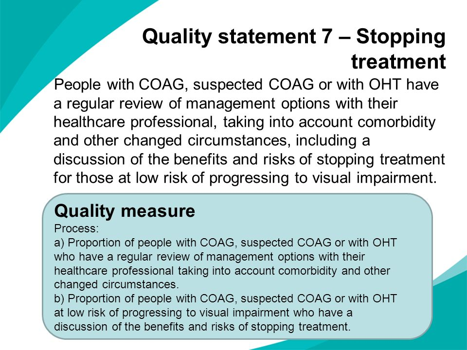 Quality statement 7 – Stopping treatment