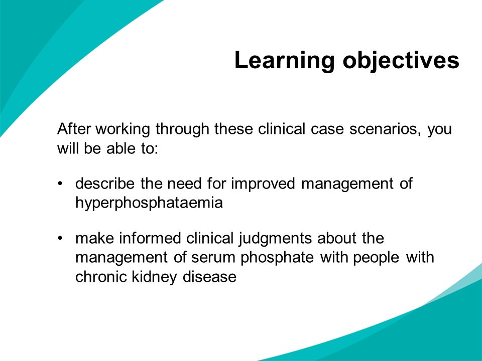 Learning objectives After working through these clinical case scenarios, you will be able to: