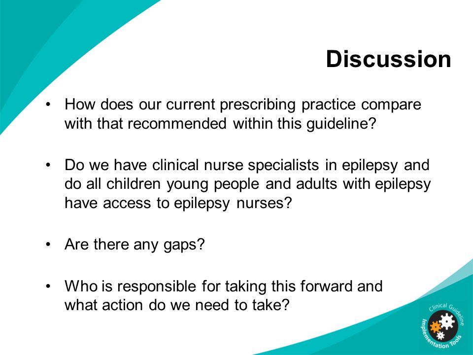 Discussion How does our current prescribing practice compare with that recommended within this guideline