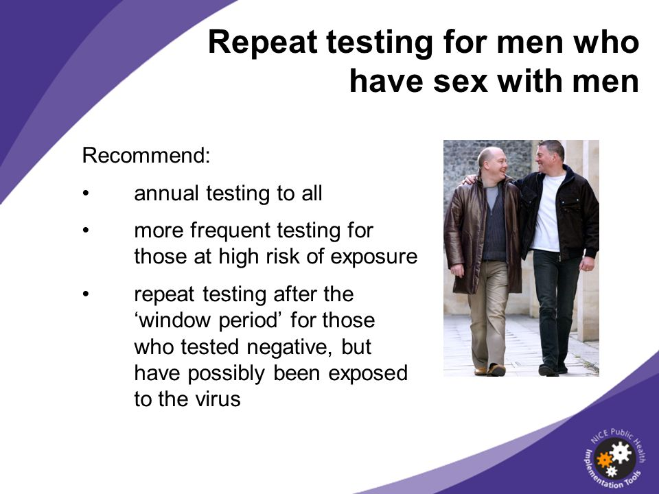 Repeat testing for men who have sex with men