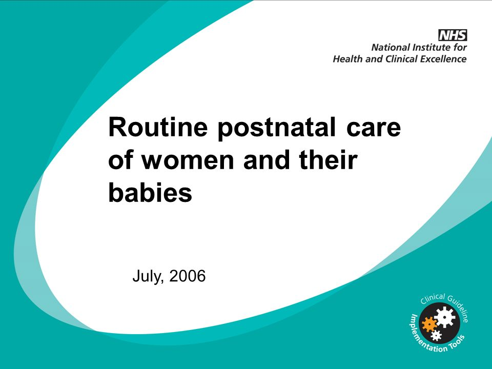 Routine postnatal care of women and their babies