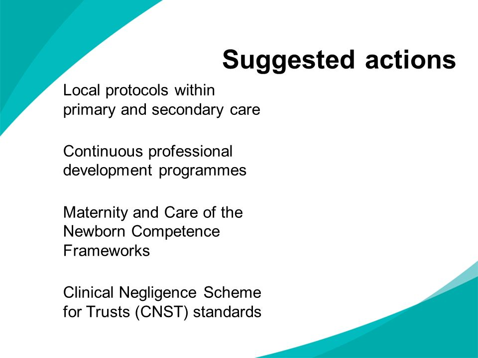 Suggested actions Local protocols within primary and secondary care