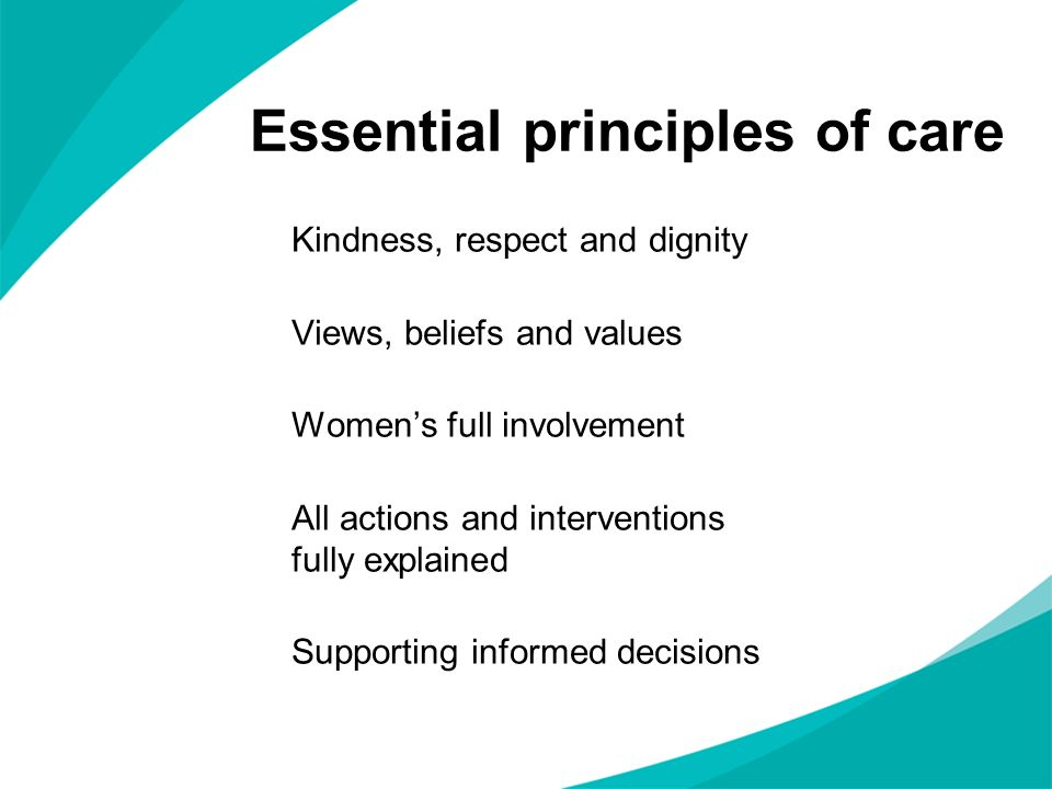 Essential principles of care