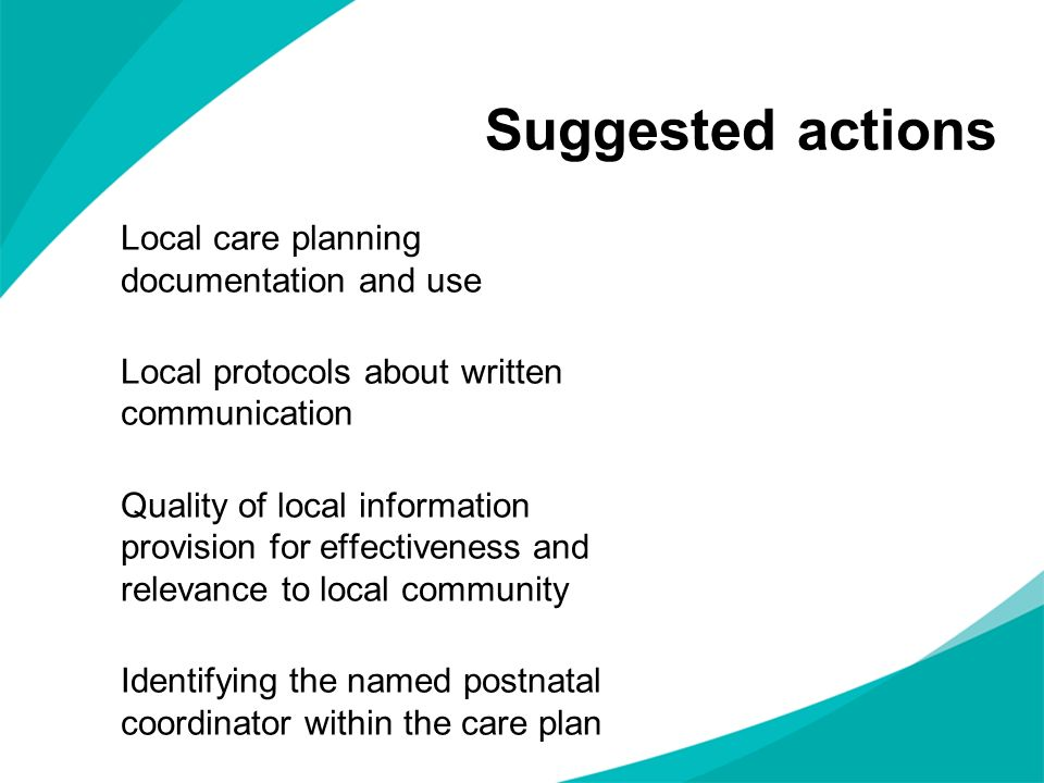Suggested actions Local care planning documentation and use