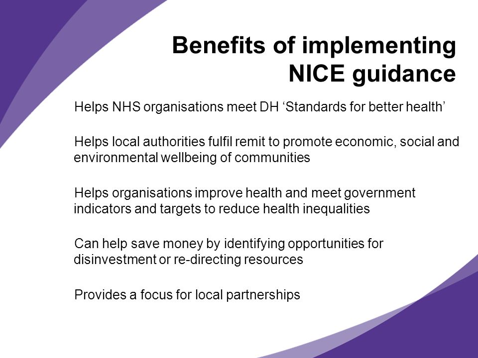 Benefits of implementing NICE guidance