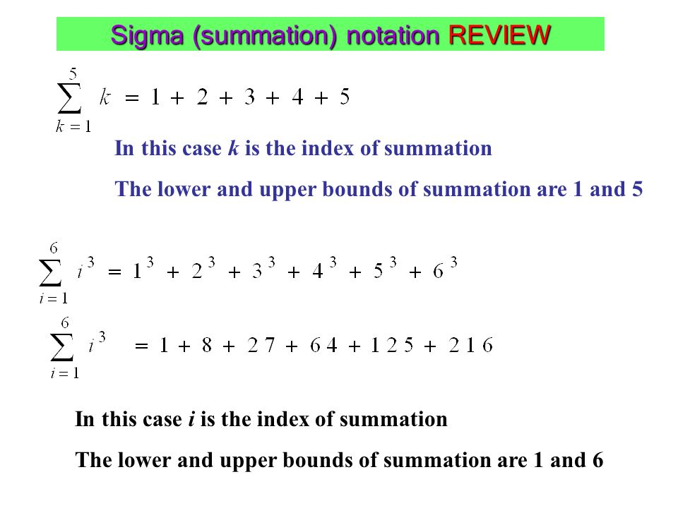 Sigma (summation) notation REVIEW