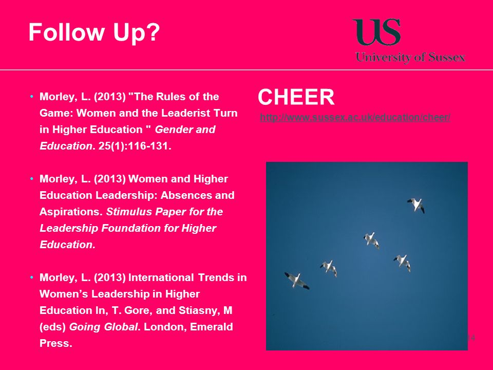 Follow Up CHEER. http://www.sussex.ac.uk/education/cheer/