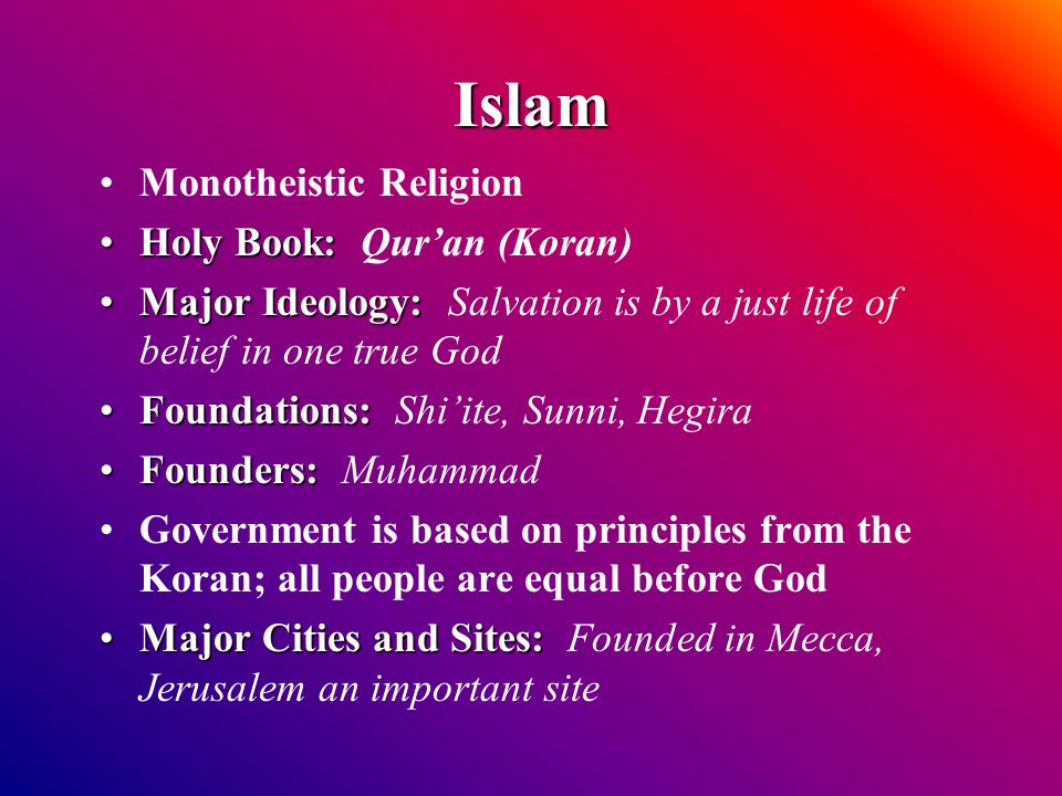 Islam Monotheistic Religion Holy Book: Qur'an (Koran)