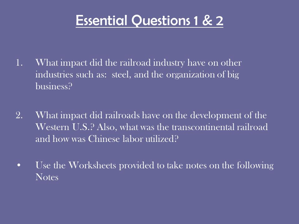 Ssush11 The Student Will Describe Growth Of Big Business And. Essential Questions 1 2 What Impact Did The Railroad Industry Have On Other Industries Such. Worksheet. Transcontinental Railroad Worksheets At Mspartners.co